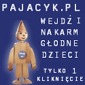 Nakarm glodne dziecko - wejdz na strone www.Pajacyk.pl